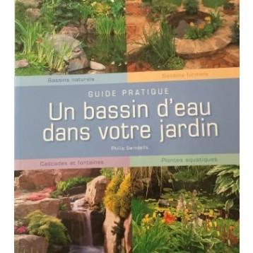 Livre Un bassin d'eau dans votre jardin
